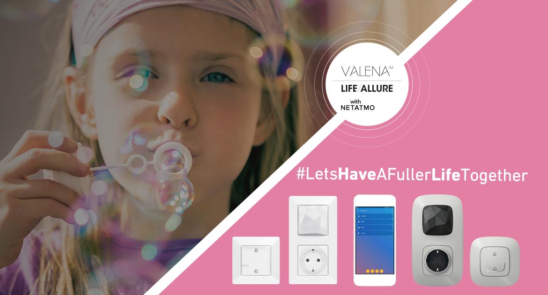 """С Valena™ Life/Allure with Netatmo да имаш """"умен дом"""" е лесно като детска игра!"""